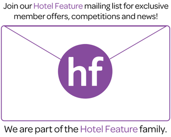 Join our Hotel Feature mailing list for exclusive member offers, competitions and news! We are part of the Hotel Feature family. Image links to Hotel Feature mailing list form.