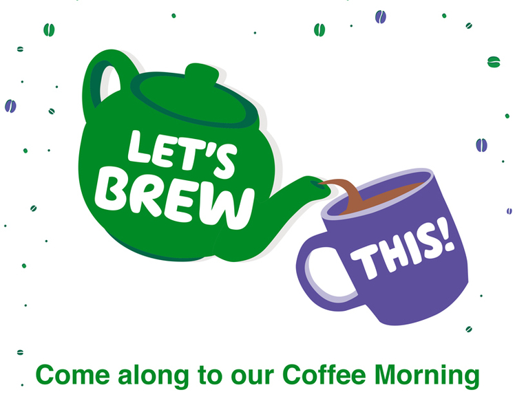 Lets Brew This! - Come along to our Coffee Morning